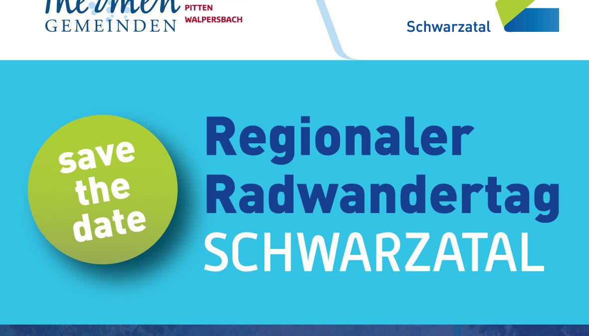 Regionaler Radwandertag Schwarzatal (Abgesagt: Ersatztermin in Planung)