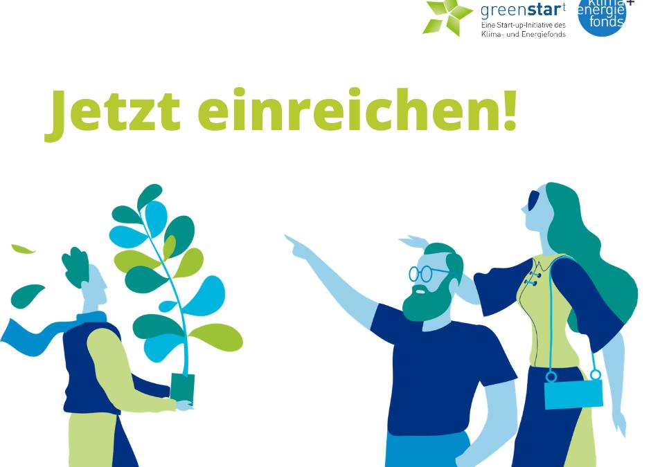 Greenstart – jetzt einreichen!